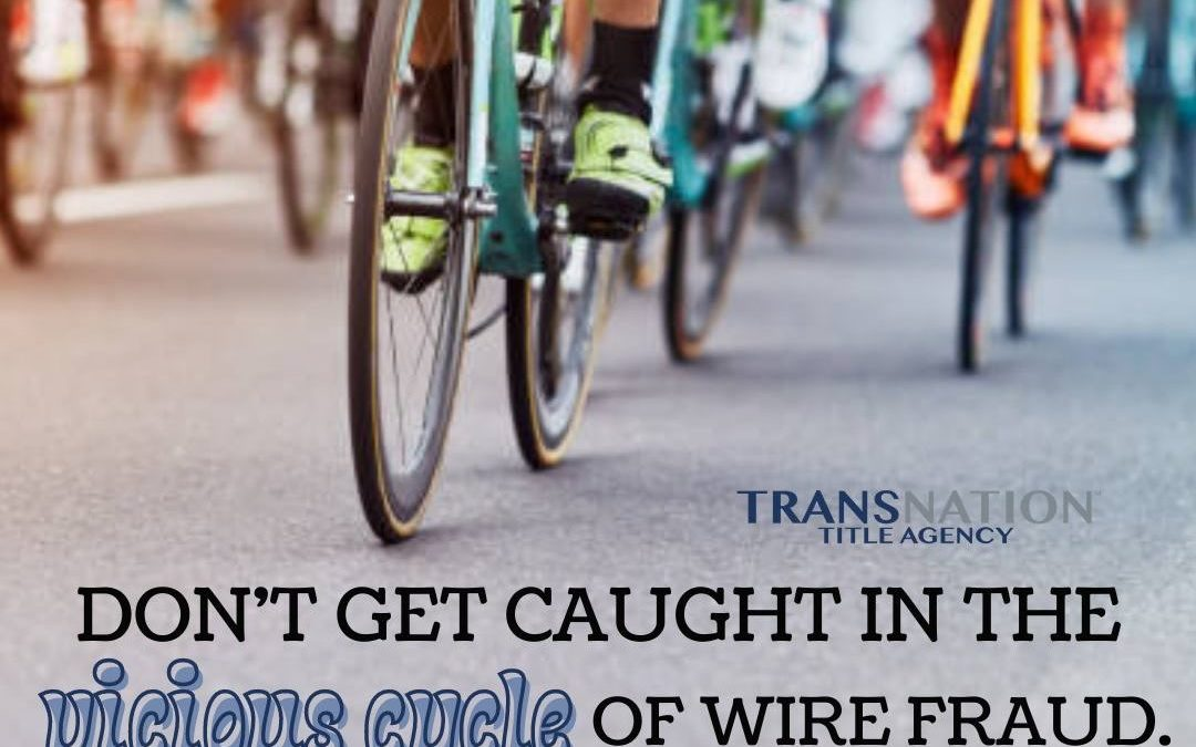Talk early and often about the dangers of wire fraud